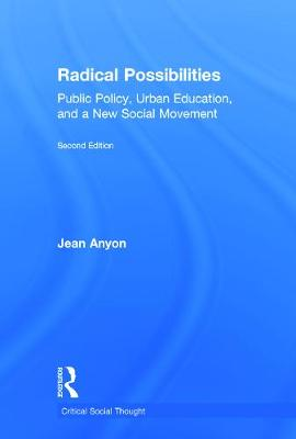 Radical Possibilities by Jean Anyon