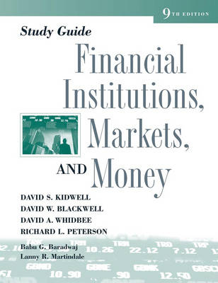 Financial Institutions, Markets, and Money: Study Guide by David S. Kidwell