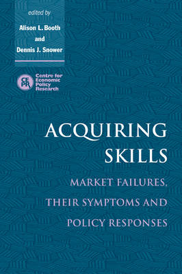 Acquiring Skills by Alison L. Booth