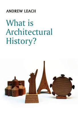 What is Architectural History? book