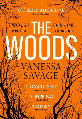 The Woods: the emotional and addictive thriller you won't be able to put down book