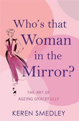 Who's That Woman in the Mirror? book