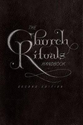 The Church Rituals Handbook by Jesse C Middendorf