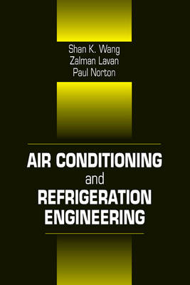 Air Conditioning and Refrigeration Engineering by Frank Kreith