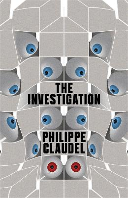 The Investigation by Philippe Claudel