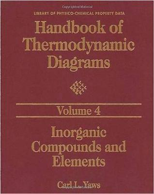 Handbook of Thermodynamic Diagrams: v. 1: Organic Compounds C1 to C4 by Carl L. Yaws