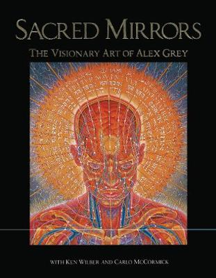 Sacred Mirrors by Alexander Grey
