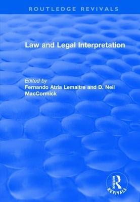 Law and Legal Interpretation by Fernando Atria Lemaitre