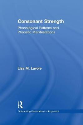 Consonant Strength by Lisa M. Lavoie