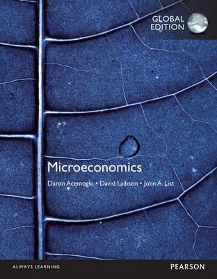Microeconomics, Global Edition by Daron Acemoglu