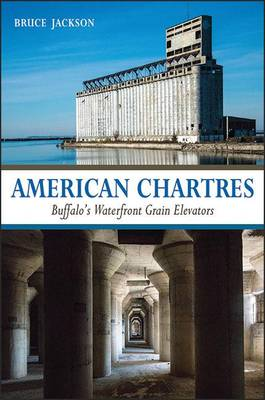 American Chartres by Bruce Jackson