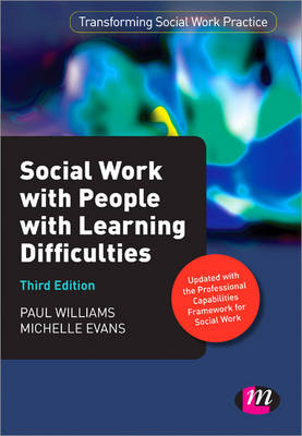 Social Work with People with Learning Difficulties by Michelle Evans