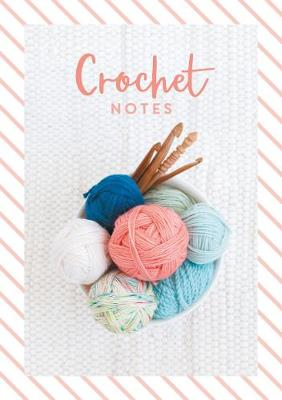 Crochet Notes by David Charles
