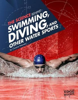Science Behind Swimming, Diving, and Other Water Sports book