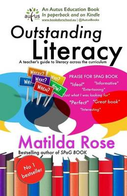 Outstanding Literacy by Matilda Rose