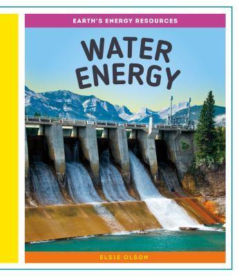 Water Energy by Elsie Olson