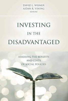 Investing in the Disadvantaged by David L. Weimer