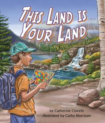 This Land Is Your Land by Catherine Ciocchi