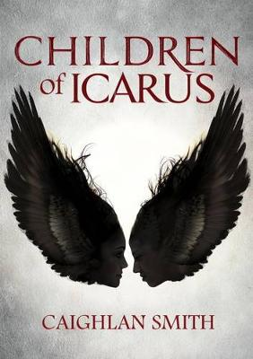 Children of Icarus by ,Caighlan Smith