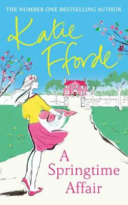 A Springtime Affair: From the #1 bestselling author of uplifting feel-good fiction book