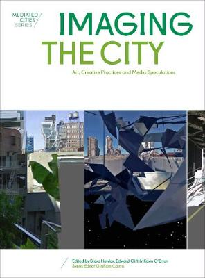 Imaging the City by Edward M. Clift