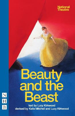 Beauty and the Beast by Katie Mitchell