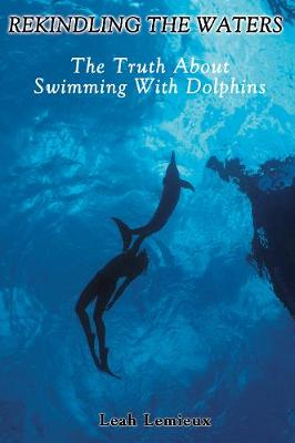 Rekindling the Waters by Leah Lemieux