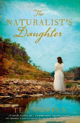 The Naturalist's Daughter AUSPOST by Tea Cooper