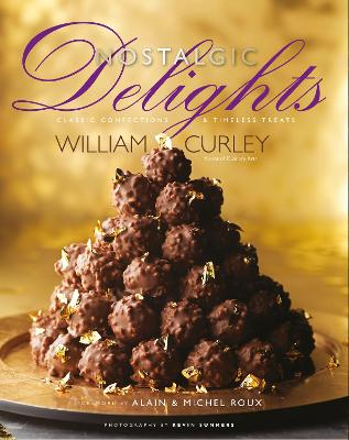 Nostalgic Delights by William Curley