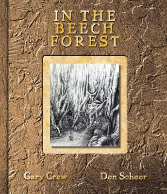 In the Beech Forest by Gary Crew