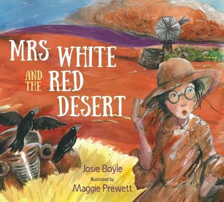 Mrs White and the Red Desert by Josie Boyle