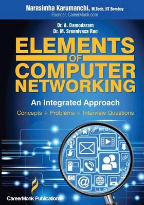 Elements of Computer Networking by Narasimha Karumanchi