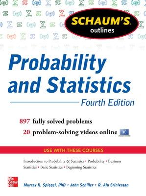 Schaum's Outline of Probability and Statistics by John J. Schiller