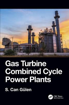 Gas Turbine Combined Cycle Power Plants book