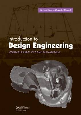 Introduction to Design Engineering by W. Ernst Eder