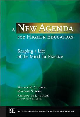 New Agenda for Higher Education by William M. Sullivan