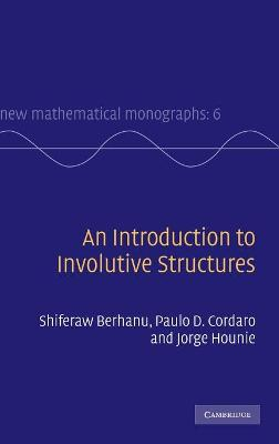 Introduction to Involutive Structures by Paulo Cordaro