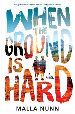 When The Ground Is Hard by Malla Nunn