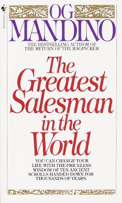 Greatest Salesman In The World by Og Mandino