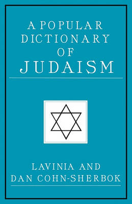 A Popular Dictionary of Judaism by Lavinia Cohn-Sherbok