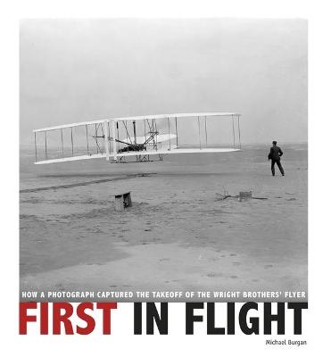 First in Flight by Michael Burgan