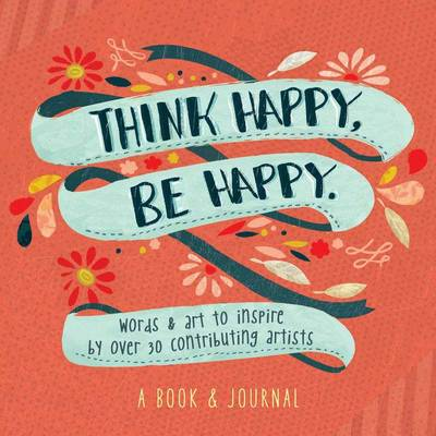 Think Happy, Be Happy by Workman Publishing
