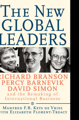 The New Global Leaders by Manfred F. R. Kets de Vries
