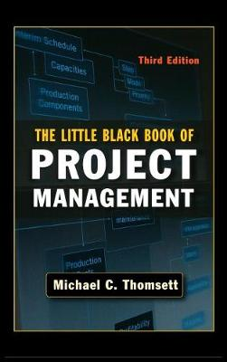 Little Black Book of Project Management by Thomsett