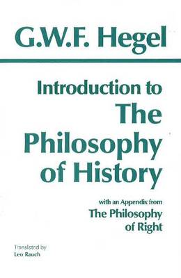 Introduction to the Philosophy of History by G. W. F. Hegel