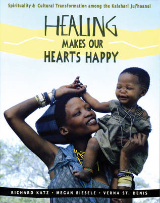Healing Makes Our Heart Happy by Richard Katz
