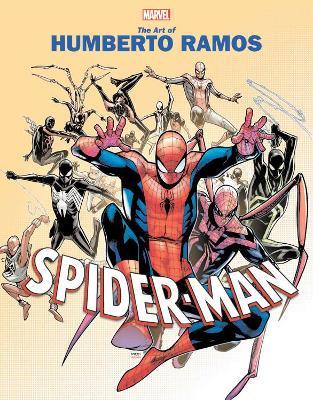 Marvel Monograph: The Art Of Humberto Ramos: Spider-man by Humberto Ramos