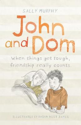 John and Dom by Sally Murphy