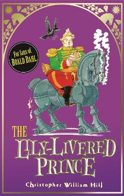Tales from Schwartzgarten: The Lily-Livered Prince by Christopher William Hill