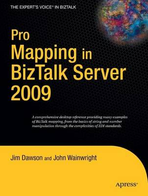 Pro Mapping in BizTalk Server 2009 by Jim Dawson
